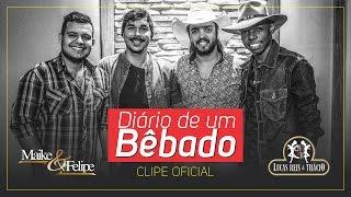 Maike e Felipe - Diário de um Bêbado part. Lucas Reis e Thácio
