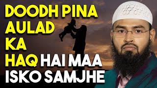 Razat - Doodh Pena Aulad Ka Haq Hai Maa Is Baat Ka Khayal Rakhe By Adv. Faiz Syed