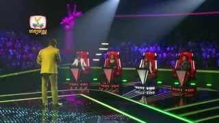 The Voice Cambodia - នួន វុទ្ធី - សន្យាស្រុកស្រែ - 17 Aug 2014
