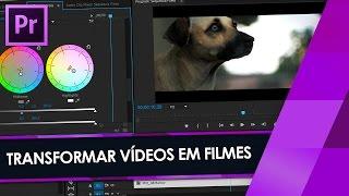 Tutorial Adobe Premiere: Como Transformar QUALQUER Vídeo em FILME (Film Look)