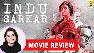 Anupama Chopra's Movie Review of Indu Sarkar
