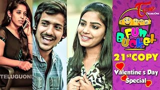 Fun Bucket | 21st Copy | Funny Videos | Valentine's Day Special | by Harsha Annavarapu