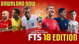 How To Download FTS 18 Mod Russia World Cup 2018 Edition Apk And Data    Offline & Online    274MB