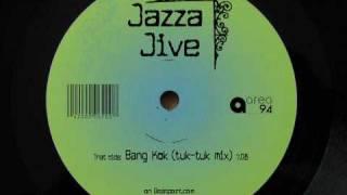 Jazza Jive - Bang Kok (tuk-tuk mix)
