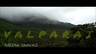 Valparai Mist - Beauty Of Nature Video 2017