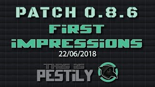 Patch .8.6 - First Impressions - Escape from Tarkov