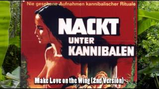 Emanuelle and the Last Cannibals - Make Love on the Wing (2nd Version) (HQ)