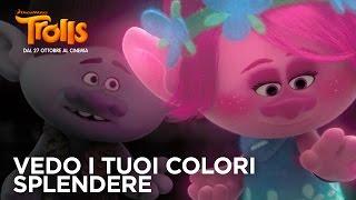 Vedo i tuoi colori splendere | 20th Century Fox [HD] | Trolls è al cinema!