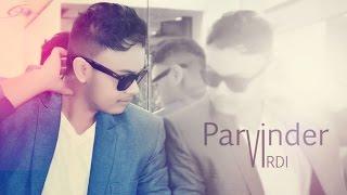 TERE PYAR NE | Parvinder Virdi | New Punjabi Song 2015