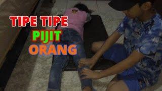 TIPE TIPE MIJIT ORANG!!!!!!!!!WKWKWKWKKWKW!!!!-TIPE TIPE