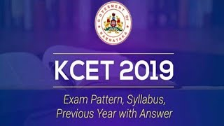 KCET 2019: Exam Pattern, Syllabus & Previous Year with Answer