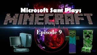 Microsoft Sam Plays Minecraft Season 1 Episode 9 | EXPLORATION WITH SCOTTY