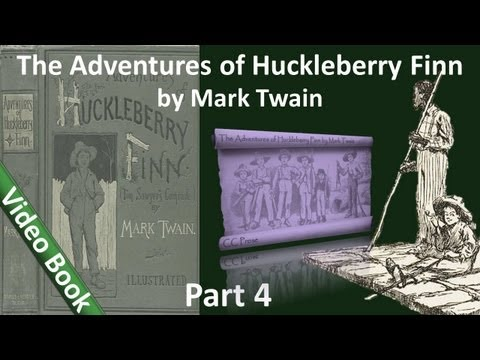 Part 4 - The Adventures of Huckleberry Finn Audiobook by Mark Twain (Chs 27-34)