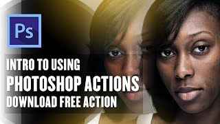 Edit Photos FASTER using Photoshop Actions + Free Action Download!