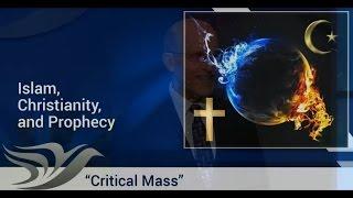 03 - Islam, Christianity and Prophecy …. Doug Batchelor