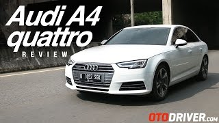 Audi A4 quattro 2016 Review Indonesia | OtoDriver