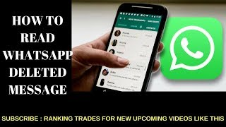 HOW TO SEE WHATSAPP DELETED MESSAGES II UNIQUE TRICK