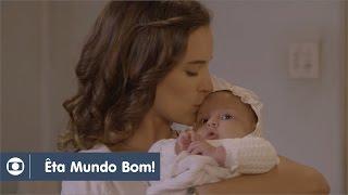 Êta Mundo Bom!: capítulo 86 da novela, terça, 26 de abril, na Globo