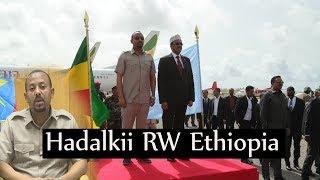 WARAYSIGII UU BIXIYAY RW ETHIOPIA EE UU KAGA HADLAY HESHIISKII DEKADAHA