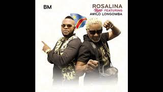 BM - Rosalina Remix ft Awilo Longomba (Audio) #ROSALINACHALLENGE #ROSALINAREMIX
