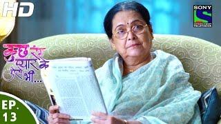 Kuch Rang Pyar Ke Aise Bhi - कुछ रंग प्यार के ऐसे भी - Episode 13 - 16th March, 2016