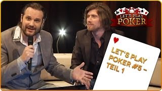Let's Play Poker #5 - TEIL 1/7 // 08.03.2014 MyVideo Charity-Poker Event