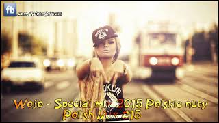 Special mix 2015 Polskie nuty / Polish Mix  / Disco Polo / #15