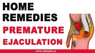Premature Ejaculation – Natural Ayurvedic Home Remedies