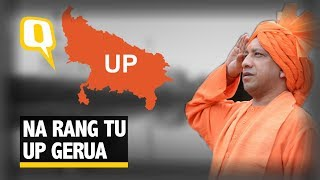 Seven Months In Government and Yogi Is Turning UP 'Gerua' | The Quint