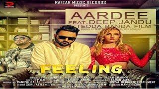 FEELING II AARDEE II MUSIC II DEEP JANDU II  LATEST PUNJABI SONG 2017 II RAFTAR MUSIC RECORDS