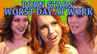 Porn Stars' Worst Day at Work
