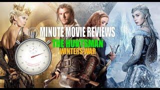 The Huntsman - Winters War - Minute Movie Reviews
