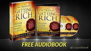 The Science of Getting Rich by Wallace Wattles Full Book   Abundance Wealth Money Law of Attraction