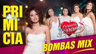Corazón Serrano - Bombas Mix