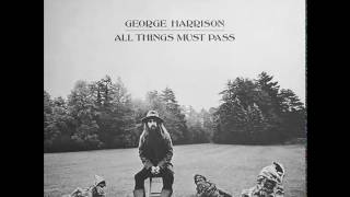 George Harrison - ''All Things Must Pass'' [Full Album]