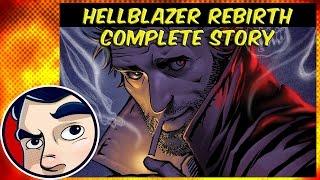 Hellblazer (Constantine) Rebirth  - Complete Story