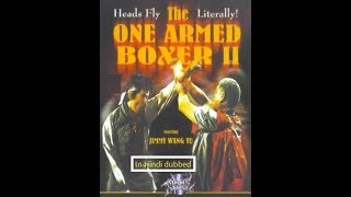 chinese martial arts movie one armed boxer ii 2/Master of the Flying Guillotine in hindi/urdu dubbed