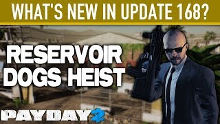 What's new in Update 168? [PAYDAY 2]