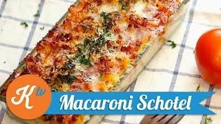 Resep Macaroni Schotel | ANTONIUS HALIM