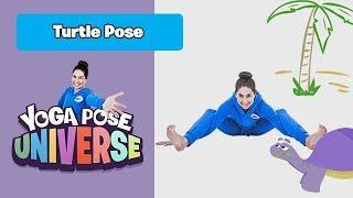 Turtle Pose | Yoga Pose Universe!