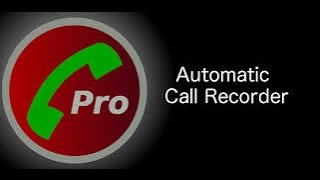 Automatic Call Recorder Pro | Android App