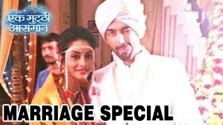 Raghav & Kalpi's MARRIAGE SPECIAL & NEW TWISTS in Ek Mutthi Aasmaan 9th May 2014 FULL EPISODE