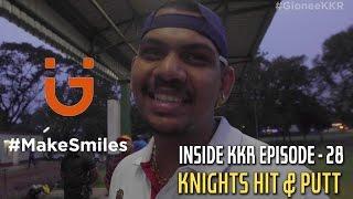 Knights Hit & Putt   Inside KKR - Episode 28   VIVO IPL 2016