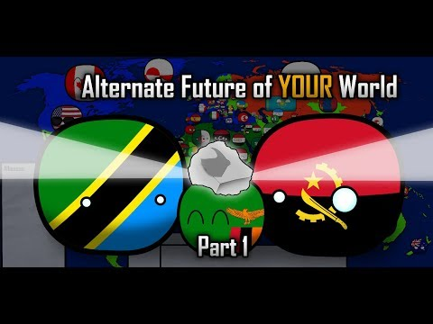 Alternate Future of YOUR World in Countryballs: Part 1