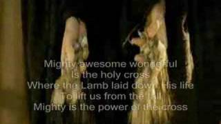 Mighty is the Power of the Cross - Chris Tomlin