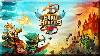 Band of Heroes - Android Gameplay HD