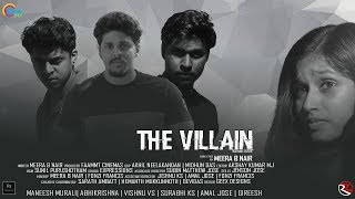 The Villain | Malayalam Short FIlm | Meera B Nair | Official