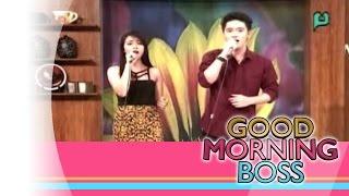 [Good Morning Boss] Performing Live: Mark Daniel Ador & May Madrid [05|22|15]
