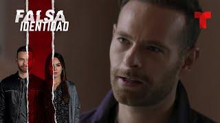 Falsa Identidad | Capítulo 42 | Telemundo
