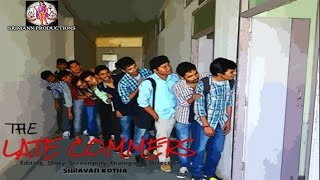 THE LATE COMERS - A Comedy Short Film By SHRAVAN KOTHA